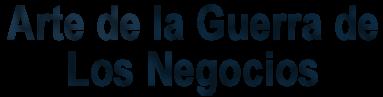 ARTE DE LA GUERRA DEL NEGOCIO